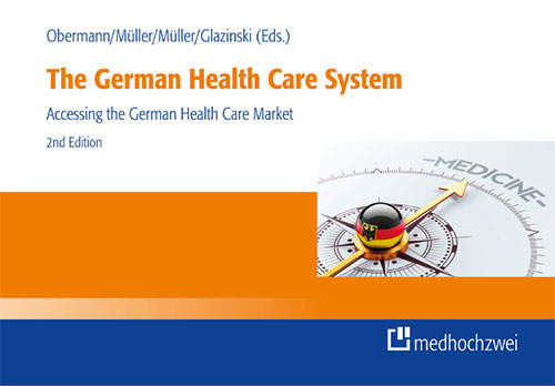 The German Health Care System 2. Auflage, 2016